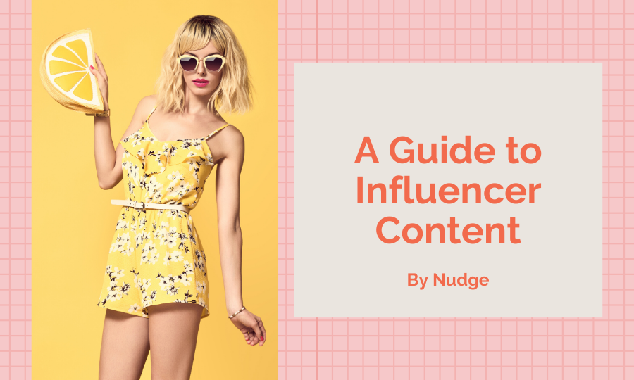 guide to influencer content marketing