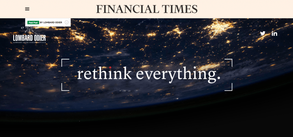 'Rethink Everything' - FT with Lombard Odier.
