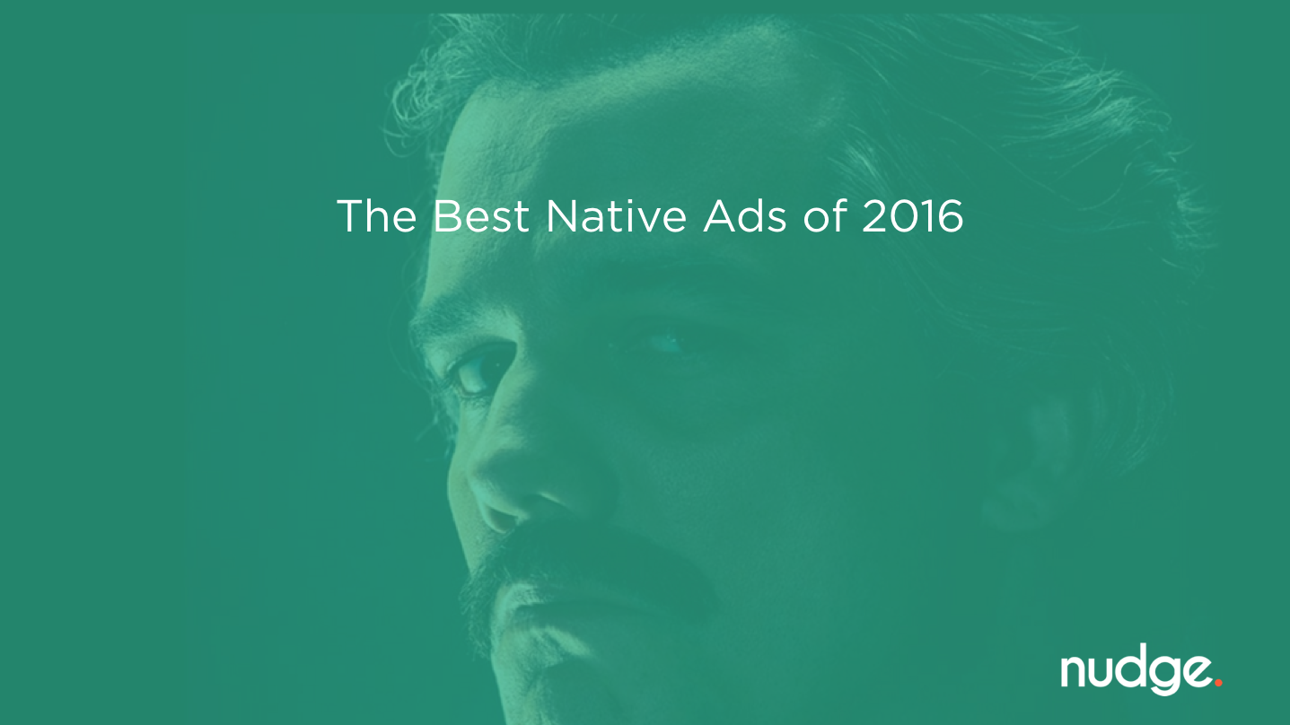 The Best Native Ads of 2016