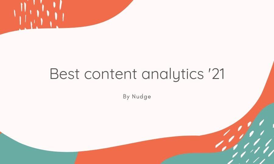 the best content analytics 2021
