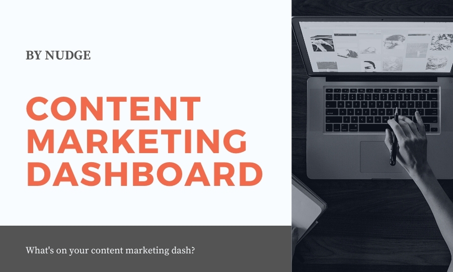 What's on your content marketing dashboard?