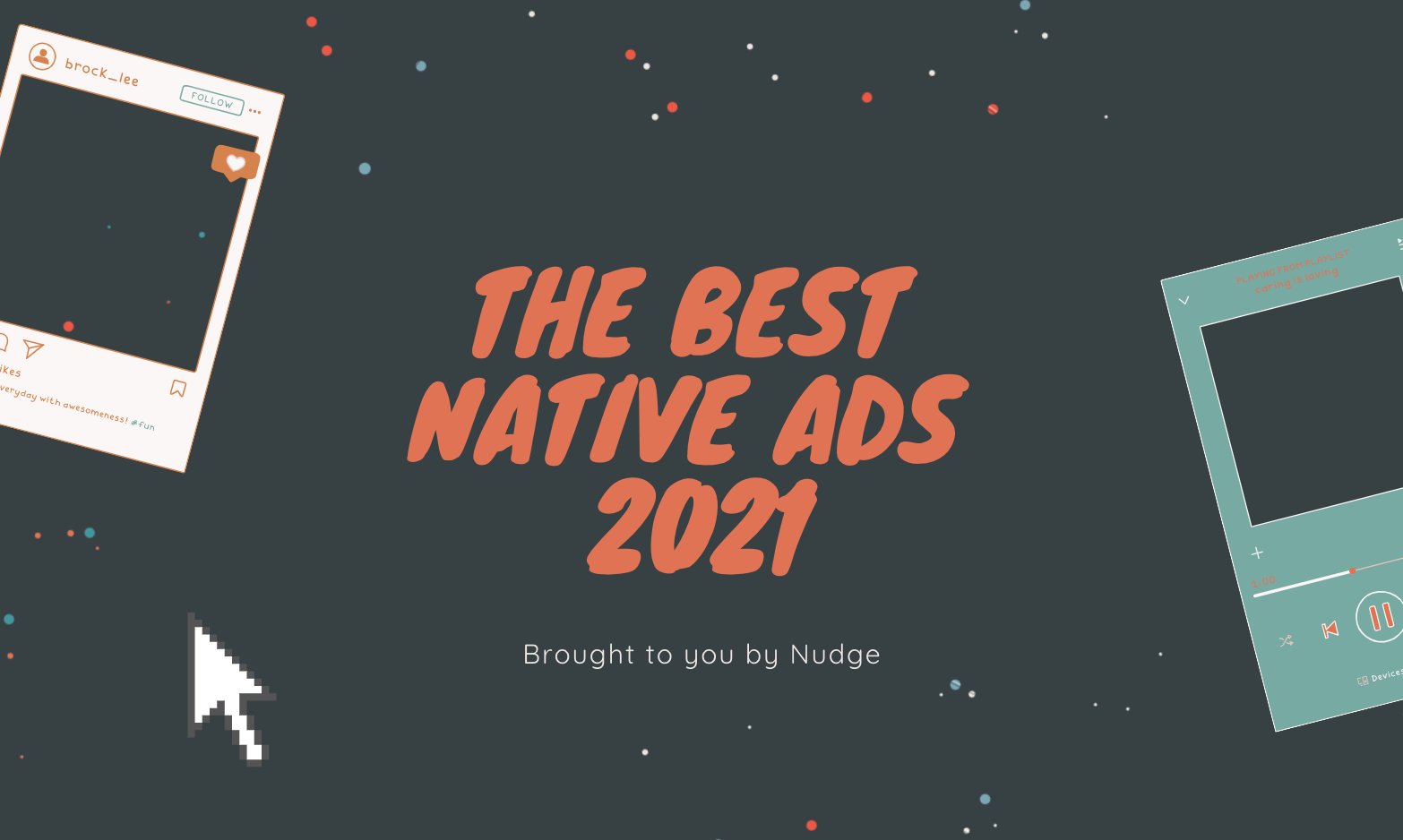 The best native advertising examples of 2021